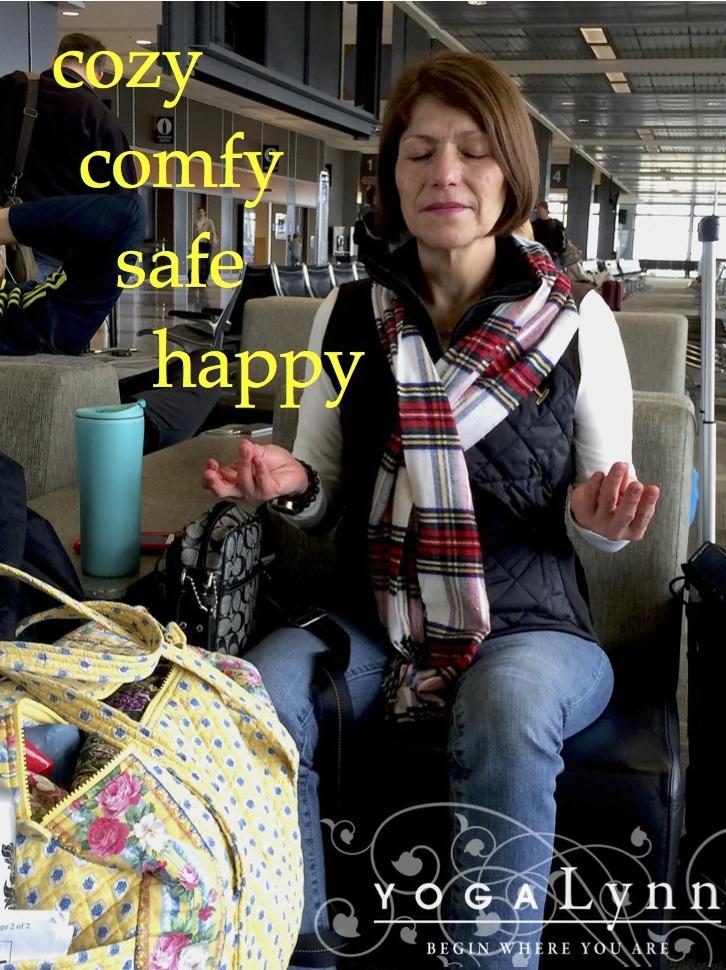 Cozy, Comfy, Safe, Happy | YogaLynn
